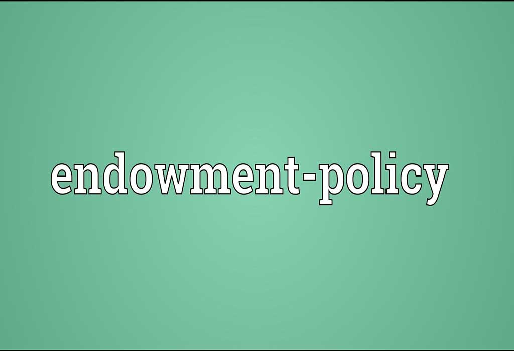 All about Endowment Policy - PTAIndia