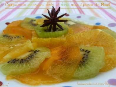 Carpaccio d'oranges, kakis et kiwis aux épices