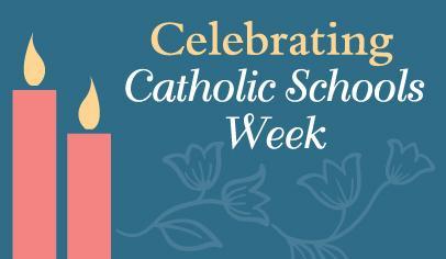 Catholic Schools Week Celebrations  PTO Today