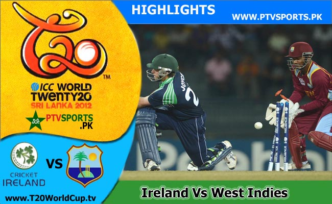 Ireland Vs West Indies T20 Worldcup 2012 Highlights