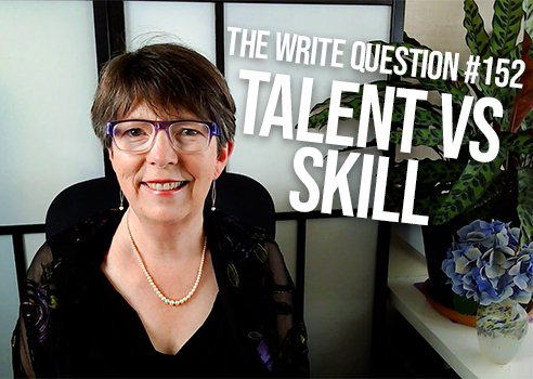 is writing a talent or a skill