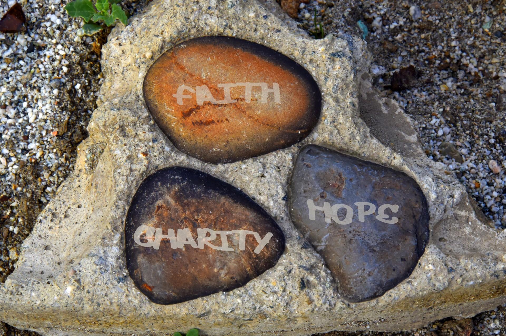 Faith, Hope, Charity, Encouragement