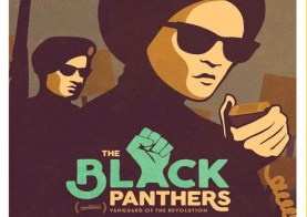 The Black Panthers: Vanguard of the Revolution Screening | Columbia Public  Health