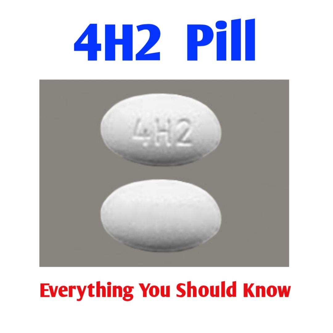 4H2 Pill: Everything You Should Know - Public Health