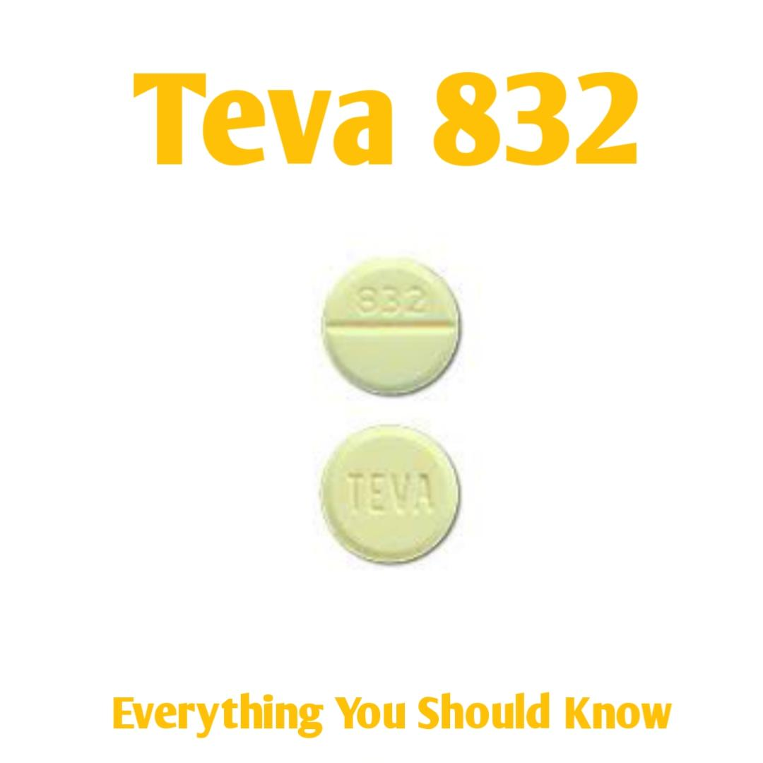 Teva 832 Pill: Everything You should know - Public Health