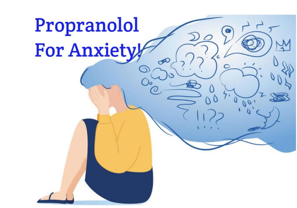 How Quickly Does Propranolol Work For Anxiety - Public Health