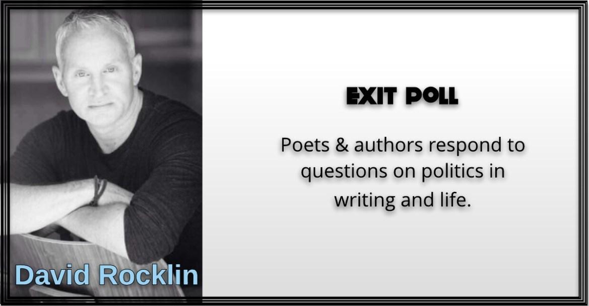 David Rocklin, Exit Poll