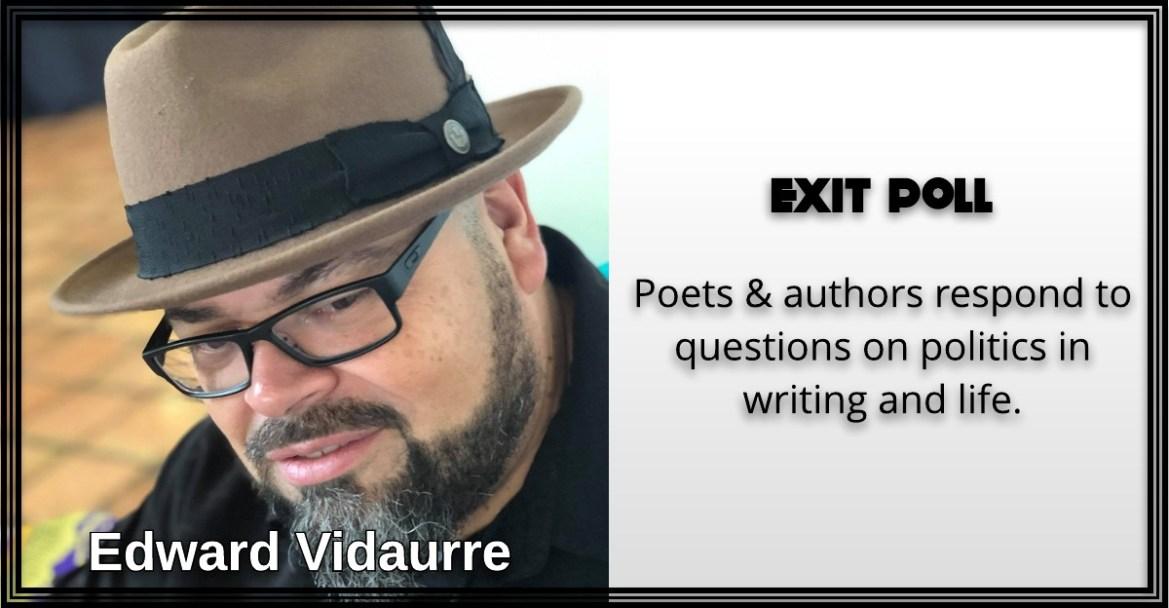 Edward Vidaurre, Exit Poll