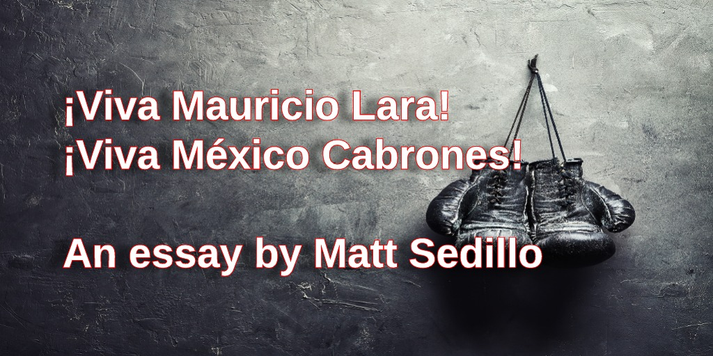 Mauricio Lara: Boxing, media, and the deskilling of Méxicans