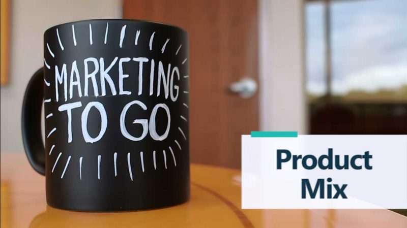 Marketing to Go: Product Mix