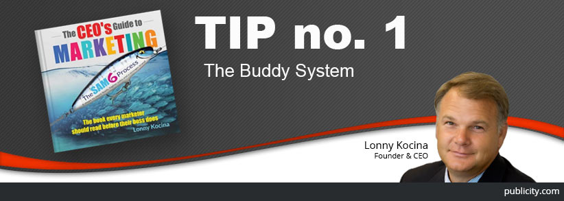 The CEO's Guide to Marketing Tip 1: Use the buddy system to fast-track your marketing career