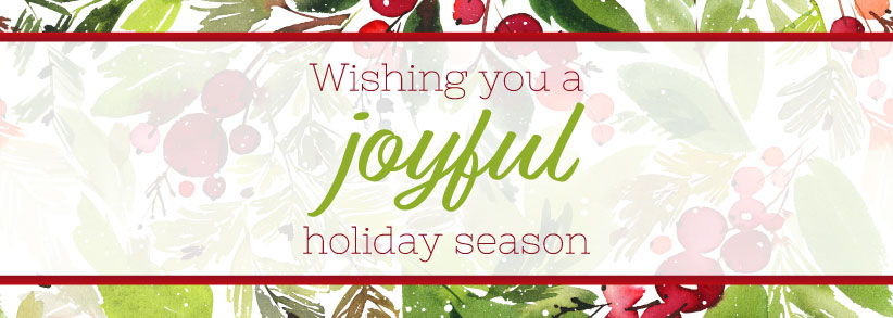 We wish you a joyful holiday season