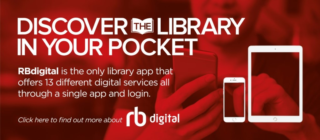 """Discover the library in your pocket"" RB Digital Advert"