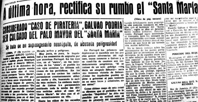 El diario falangista 'Voluntad', editado en Gijón, informa de que Galvao puede ser colgado del palo mayor por piratería.