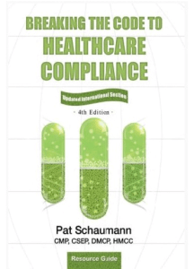 Breaking the Code to Healthcare Compliance - 4th Edition - Cover
