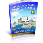The Vacation Rental Travel Guide: Outstanding Vacation Rentals (Preview Edition) (Volume 1) by Deborah S. Nelson