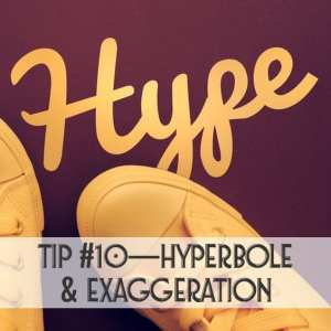 Using Hyperbole in your writing