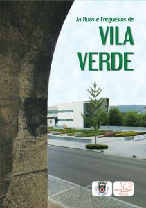 As Ruas e Freguesias de Vila Verde 4.ª Edição