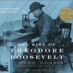 "Book Review: ""The Rise of Theodore Roosevelt"" by Edmund Morris"