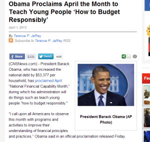 Obama Proclaims April the Month to Teach Young People 'How to Budget Responsibly'   CNS News