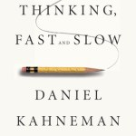Book Thoughts | Thinking Fast and Slow by Daniel Kahneman