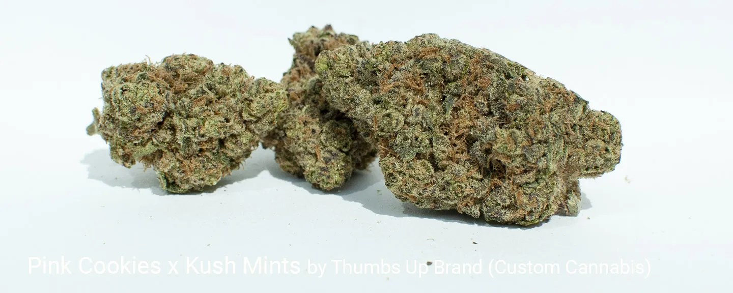 21.485% THC Pink Cookies x Kush Mints by Thumbs Up Brand