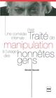Une comédie infernale : Petit traité de manipulation à l'usage des honnêtes gens De Gérald Garutti - PUG (Presses Universitaires de Grenoble)