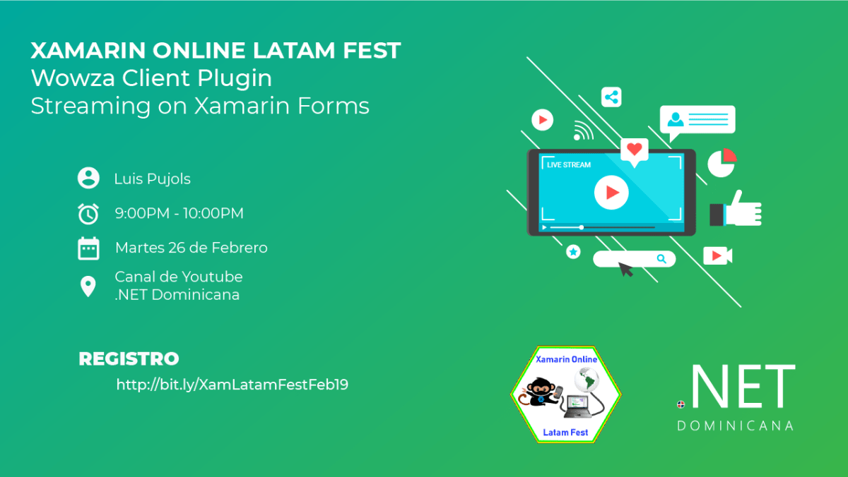 Streaming on Xamarin Forms with Wowza Client Plugin - Xamarin Online LATAM Fest Banner