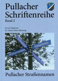"Pullacher Schriftenreihe, Band 2, ""Pullacher Straßennamen"""