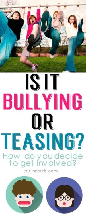 Is it bullying or just teasing?