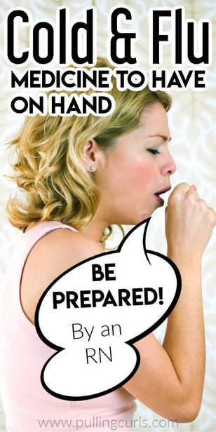 What cold or flu medicines should I have on hand.... just in case! via @pullingcurls