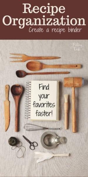 Create a recipe binder!