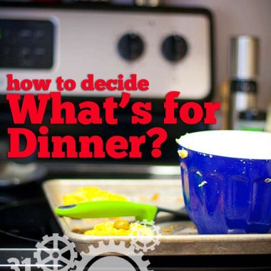 How to decide what's for dinner is a question moms deal with EVERY day. Give yourself some help by following this system.