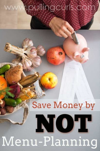 NOT menu plan | save money | pantry | green | meal plans | grocery | budget