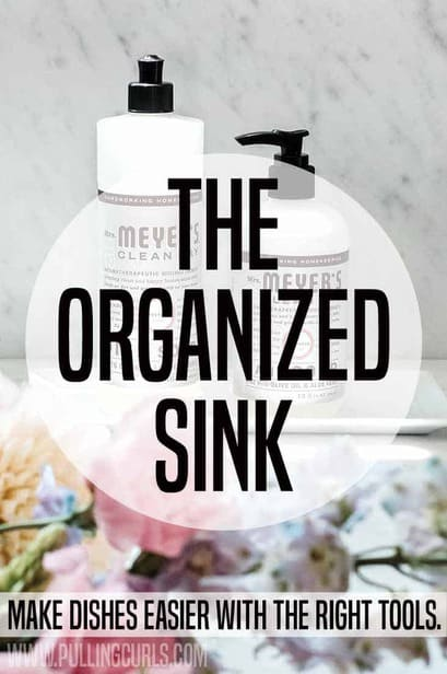 Your sink is a workhorse of the kichen. Having the proper tools and organization can save you a ton of time when it's time to clean up!
