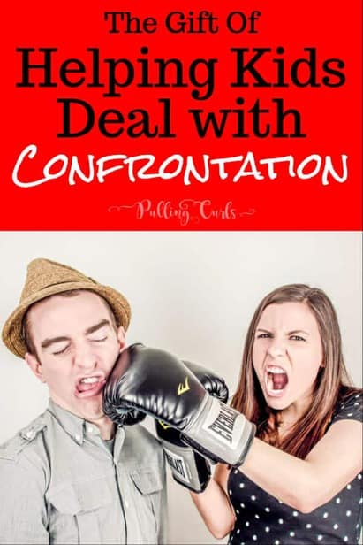 teaching children to deal with confrontation via @pullingcurls