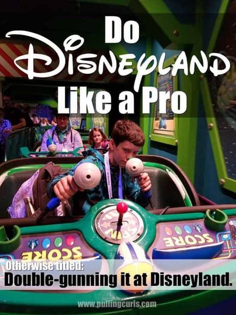 Disneyland Pro Tips