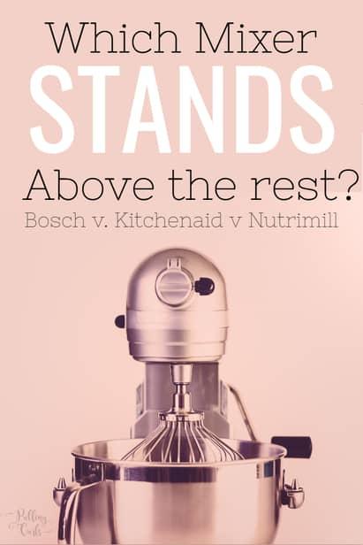 Bosch vs Kitchenaid Mixer