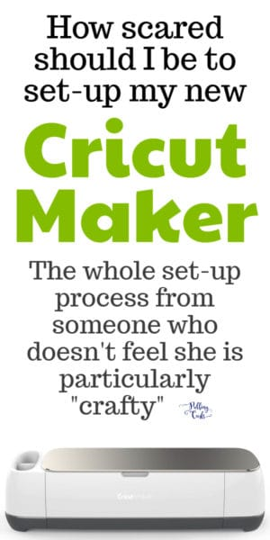 Setting up the Cricut Maker