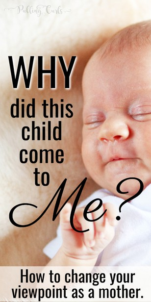 Why did THIS child come to ME? As a mom it can be frustrating to see how you an help a child with your struggles, but I find that it helps to look inside to see what YOUR strengths could bring your child. via @pullingcurls