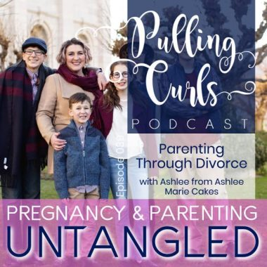 Parenting Through Divorce with Ashlee Marie -- PCP 039