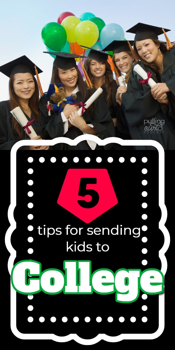 What are some tips about sending kids to college? via @pullingcurls