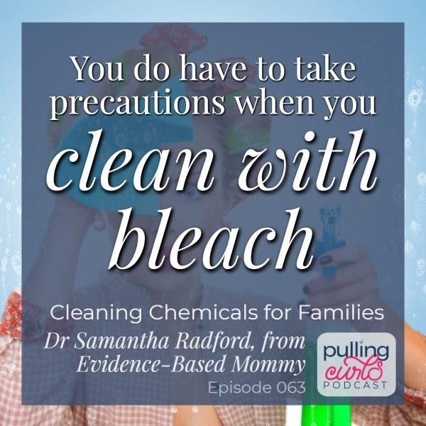 woman cleaning, overlaid with you have to take precautions when you clean with bleach