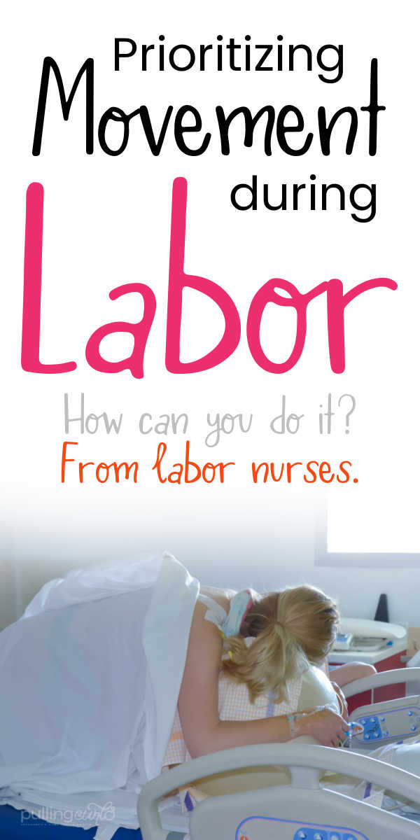 How does movement in labor help your baby come out, and how can you prioritize it? via @pullingcurls
