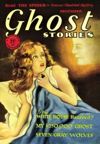 GHOST STORIES - December, 1928 - FREE READ