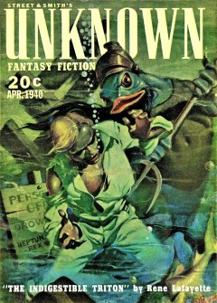 UNKNOWN FANTASY FICTION - April 1940