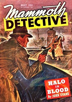 read MAMMOTH DETECTIVE - May 1946
