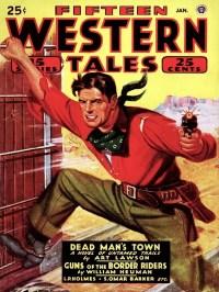 FIFTEEN WESTERN TALES - January 1946