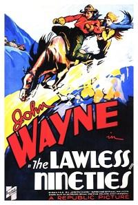 THE LAWLESS NINETIES - 1936