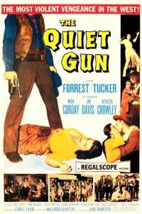 THE QUIET GUN - 1957